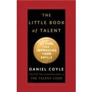 The Little Book of Talent by COYLE, DANIEL, 9780345530257