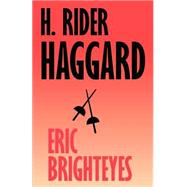 Eric Brighteyes: The Works of...,Haggard, H. Rider,9781587150265