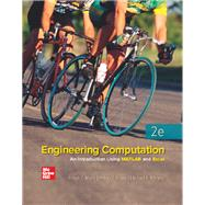 Engineering Computation: An Introduction Using MATLAB and Excel by Joseph Musto, 9780073380278