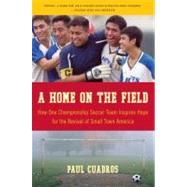 A Home on the Field,Cuadros, Paul,9780061120282