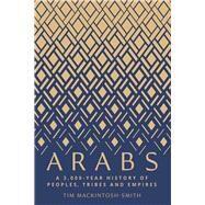 Arabs by MacKintosh-Smith, Tim, 9780300180282