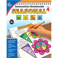 Interactive Notebooks Seasonal, Grade 4 by Carson-Dellosa Publishing Company, Inc.; Craver, Elise, 9781483850283