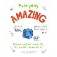 Everyday Amazing by McKissick, Katie, 9781721400287