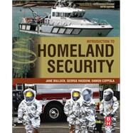 Introduction to Homeland Security: Principles of All-hazards Risk Management by Bullock, Jane; Haddow, George; Coppola, Damon P., 9780128020289
