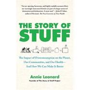 The Story of Stuff The Impact...,Leonard, Annie,9781451610291