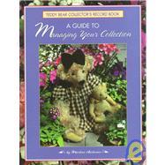 A Teddy Bear Collector's Guide,Hochman, Marlene,9780942620306
