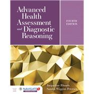 Advanced Health Assessment and Diagnostic Reasoning by Rhoads, Jacqueline; Petersen, Sandra Wiggins, 9781284170313