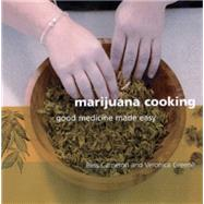 Marijuana Cooking Good...,Cameron, Bliss; Green,...,9781931160322