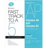 Fast Track to a 5 AP Test Preparation Workbook for Calculus by Larson, 9780357520338