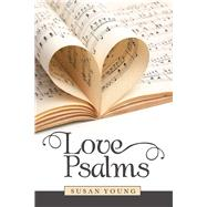Love Psalms by Young, Susan, 9781973680338