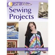 24-Hour Sewing Projects,Causee, Linda,9780486800349