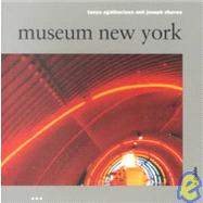 Museum New York: A Guide,Chaves, Joseph,9781841660349