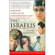 The Israelis Ordinary People...,Rosenthal, Donna,9780743270359