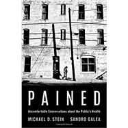 Pained Uncomfortable...,Stein, Michael; Galea, Sandro,9780197510384
