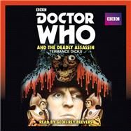 Doctor Who and the Deadly Assassin by Dicks, Terrance; Beevers, Geoffrey, 9781785290398
