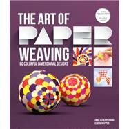 The Art of Paper Weaving 46...,Schepper, Anna; Schepper, Lene,9781631590399