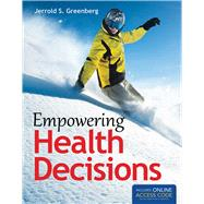 Empowering Health Decisions by Greenberg, Jerrold S., 9781449690403
