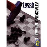 Attacking Manual,Aagaard, Jacob,9789197600408