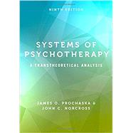 Systems of Psychotherapy A...,Prochaska, James O.;...,9780190880415