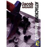 Attacking Manual,Aagaard, Jacob,9789197600415
