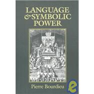 Language and Symbolic Power by Bourdieu, Pierre, 9780674510418