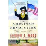 The American Revolution,WOOD, GORDON S.,9780812970418