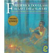 Frederick Douglass : The Last...,Miller, William,9781880000427