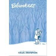Blankets: An Illustrated Novel by Thompson, Craig, 9781891830433