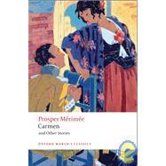 Carmen and Other Stories by Mérimée, Prosper; Jotcham, Nicholas, 9780199540440