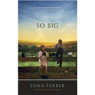 So Big by Ferber, Edna, 9780486840444