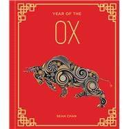 Year of the Ox by Chan, Sean, 9781454940456