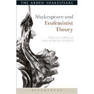 Shakespeare and Ecofeminist...,Munroe, Jennifer; Laroche,...,9781472590459