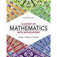 A Survey of Mathematics with...,Angel, Allen R.,9780135740460