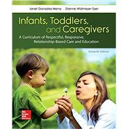 Infants, Toddlers and...,Gonzalez-Mena, Janet; Eyer,...,9781259870460