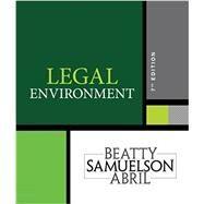 Legal Environment, 7th Edition,Beatty; Samuelson; Abril,9781337390460