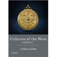 Cultures of the West: A...,Backman, Clifford R.,9780190240462