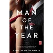 Man of the Year by Walker, Caroline Louise, 9781982100469