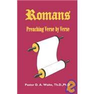 Romans, Preaching Verse by...,Waite, D. A., Ph.d.,9781568480473