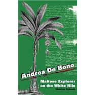 Andrea de Bono : Maltese...,Catania, Charles,9781844260478