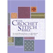 The Crochet Stitch Bible The...,Barnden, Betty,9780785830481