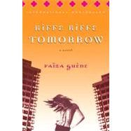 Kiffe Kiffe Tomorrow by Guene, Faiza, 9780156030489