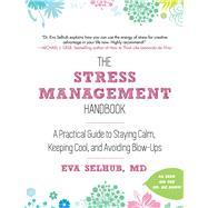 The Stress Management Handbook by Selhub, Eva, M.d., 9781510730502