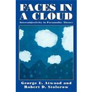 Faces in a Cloud...,Atwood, George E.; Stolorow,...,9781568210506