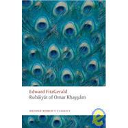 Rubáiyát of Omar Khayyám by FitzGerald, Edward; Karlin, Daniel, 9780199580507