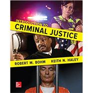 Introduction to Criminal...,Bohm, Robert; Haley, Keith,9780077860509