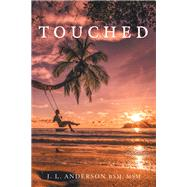 Touched by Anderson, J. L., 9781796010510
