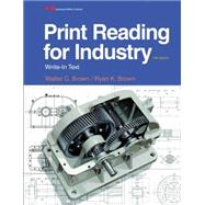 Print Reading for Industry...,Brown, Walter C.; Brown, Ryan...,9781631260513