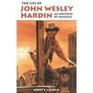 The Life of John Wesley...,Hardin, John Wesley,9780806110516