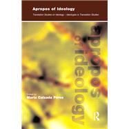 Apropos of Ideology:...,Calzada-PTrez,Maria,9781900650519