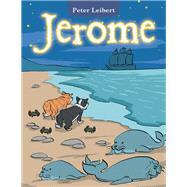 Jerome by Leibert, Peter, 9781796080520